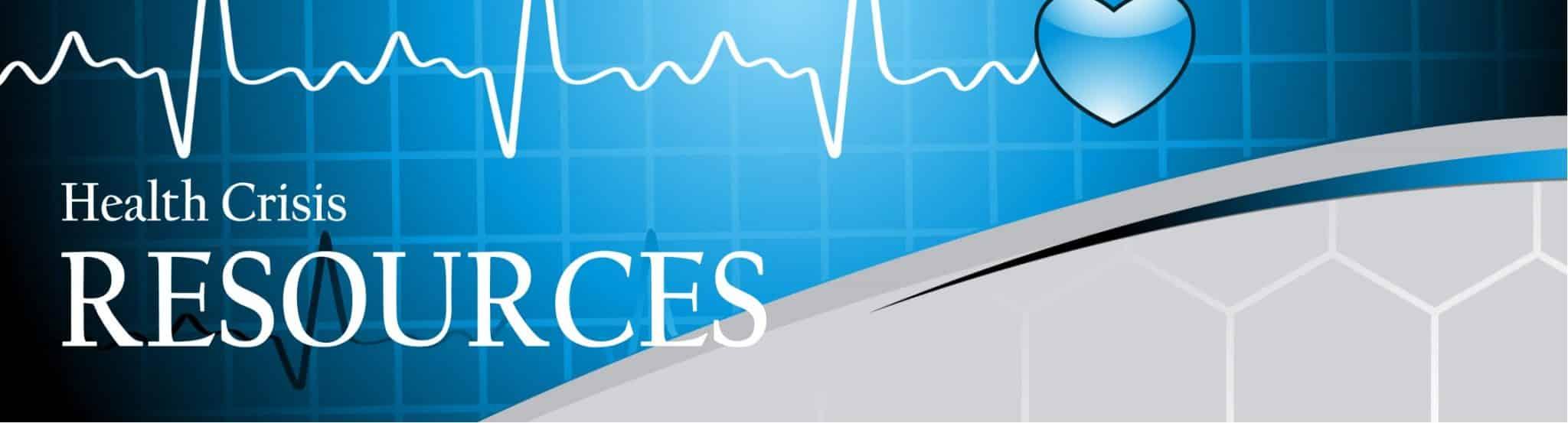 Health Crisis Resources